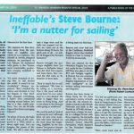 Ineffable's Steve Bourne is a self-confessed nutter for sailing!