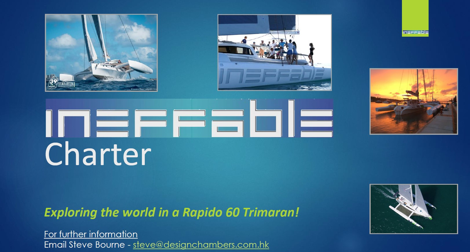 Charter the Ineffable Rapido 60!